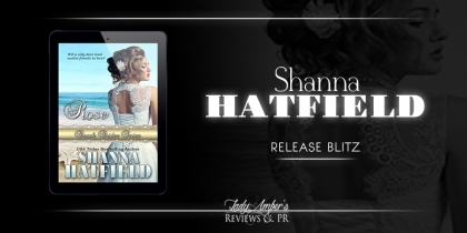 Rose by Shanna Hatfield - RELEASE BLITZ (1)